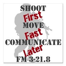 Shoot, move, and communicate Square Car Magnet 3""