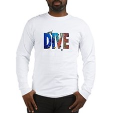 Scuba Dive! Long Sleeve T-Shirt