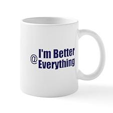 Better@Everything Mug