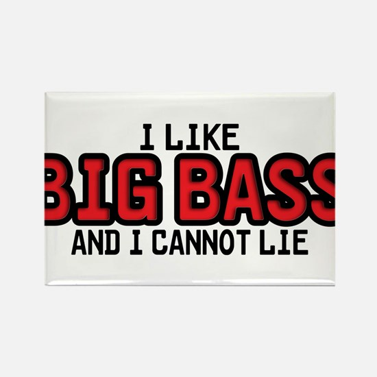 I Like Big Bass Rectangle Magnet
