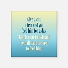 "Give a Cat a Fish (Male) Square Sticker 3"" x 3"""