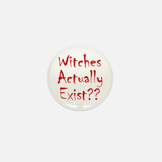 Witches Actually Exist Mini Button