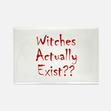 Witches Actually Exist Rectangle Magnet