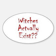Witches Actually Exist Oval Decal
