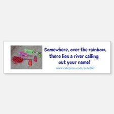 Over the Rainbow - Bumper Bumper Sticker