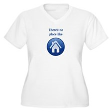 theres no place like home Plus Size T-Shirt