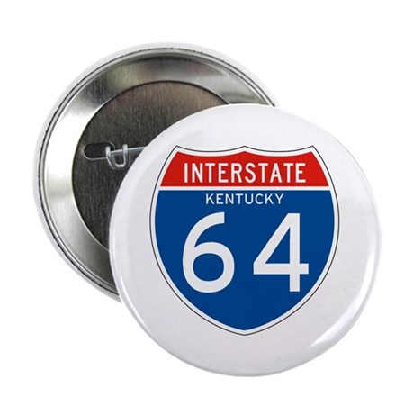 """Interstate 64 - KY 2.25"""" Button (100 pack)"""