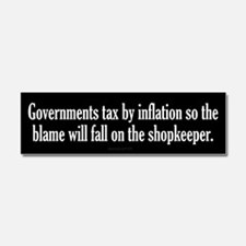 Tax By Inflation Car Magnet 10 x 3