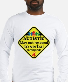 Autistic Long Sleeve T-Shirt