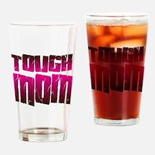 ToughMom copy Drinking Glass