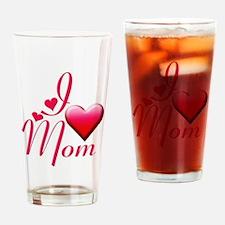 I Love Mom copy Drinking Glass