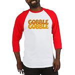 Gobble Gobble Baseball Jersey