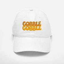 Gobble Gobble Baseball Baseball Cap