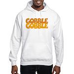 Gobble Gobble Hooded Sweatshirt