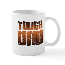 ToughDad copy Mug