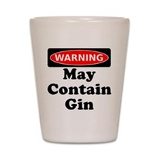 Warning May Contain Gin Shot Glass