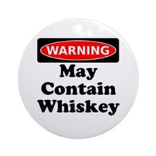 Warning May Contain Whiskey Ornament (Round)