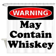 Warning May Contain Whiskey Shower Curtain