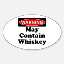 Warning May Contain Whiskey Decal