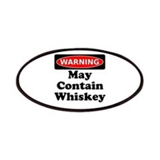 Warning May Contain Whiskey Patches