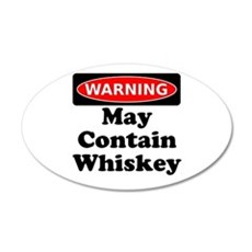 Warning May Contain Whiskey Wall Decal
