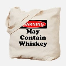 Warning May Contain Whiskey Tote Bag