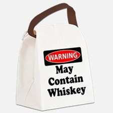 Warning May Contain Whiskey Canvas Lunch Bag