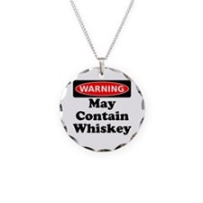 Warning May Contain Whiskey Necklace