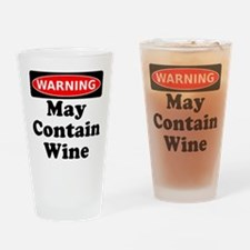 Warning May Contain Wine Drinking Glass