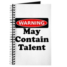 Warning May Contain Talent Journal