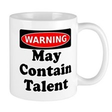 Warning May Contain Talent Mug