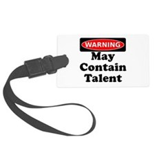 Warning May Contain Talent Luggage Tag