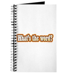 WHAT'S THE WORD? Journal