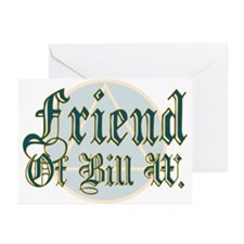 Friend Of Bill W Greeting Cards (Pk of 10)
