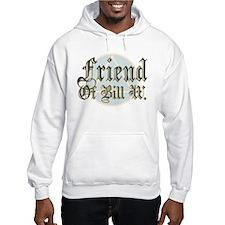 Friend Of Bill W Hoodie