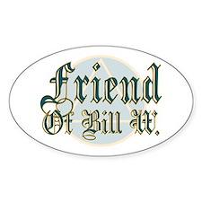 Friend Of Bill W Oval Decal