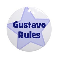 Gustavo Rules Ornament (Round)
