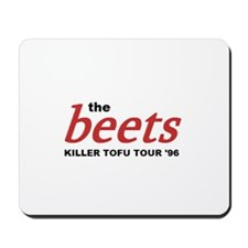 the beets Mousepad