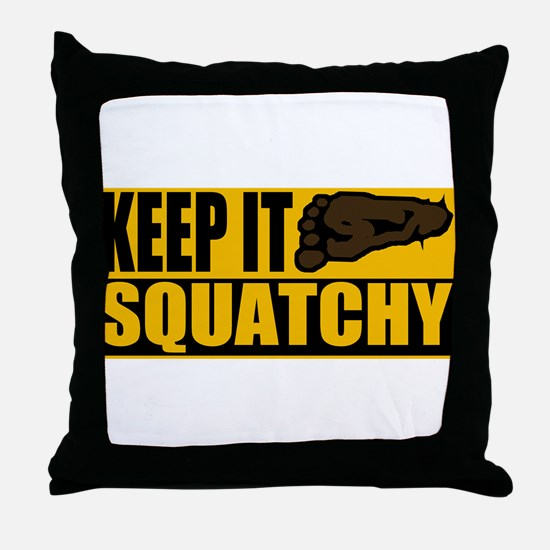 Keep it Squatchy Throw Pillow