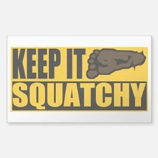 Keep it Squatchy Decal