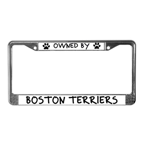 Owned by Boston Terriers License Plate Frame