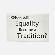 Traditional Equality Rectangle Magnet