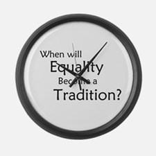 Traditional Equality Large Wall Clock