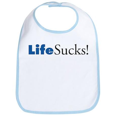 Life Sucks! 1 Bib