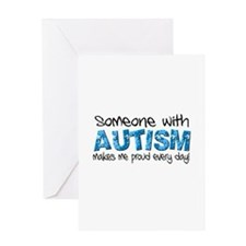 Someone with Autism makes me proud every day! Gree