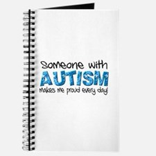 Someone with Autism makes me proud every day! Jour