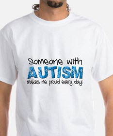 Someone with Autism makes me proud every day! Whit