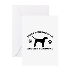 Every home needs an English Foxhound Greeting Card