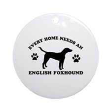 Every home needs an English Foxhound Ornament (Rou