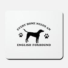 Every home needs an English Foxhound Mousepad